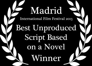 Best Unproduced Script Based on a Novel Laurel